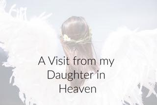 A Visit from my Daughter in Heaven – by Lisa K. Boehm